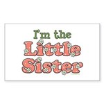 I'm the Little Sister Rectangle Sticker