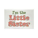 I'm the Little Sister Rectangle Magnet