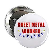 "Retired Sheet Metal Worker 2.25"" Button"