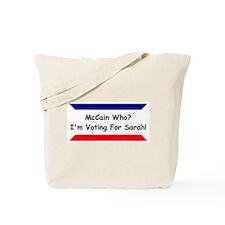 McCain Who? Tote Bag