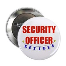 "Retired Security Officer 2.25"" Button"