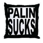 Palin Sucks Throw Pillow