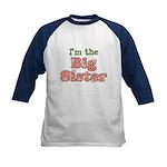 I'm the Big Sister Kids Baseball Jersey