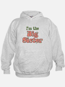 I'm the Big Sister Hoodie
