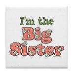 I'm the Big Sister Tile Coaster