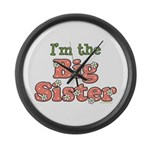 I'm the Big Sister Large Wall Clock