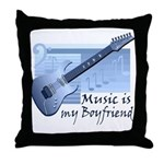 Music is My Boyfriend Throw Pillow