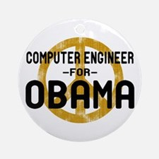 Computer Engineer for Obama Ornament (Round)