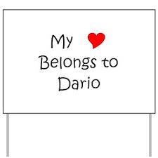 Dario Yard Sign