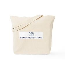 Peace, Love, Caenorhabditis E Tote Bag