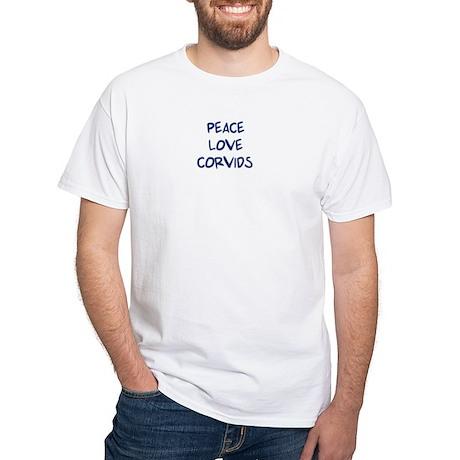 Peace, Love, Corvids White T-Shirt