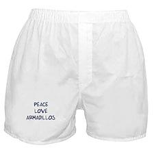 Peace, Love, Armadillos Boxer Shorts