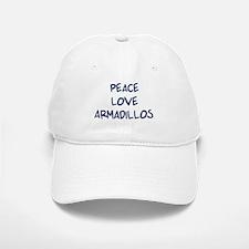 Peace, Love, Armadillos Baseball Baseball Cap