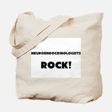 Neuroendocrinologists ROCK Tote Bag