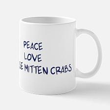 Peace, Love, Chinese Mitten C Mug