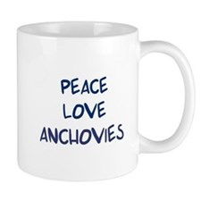 Peace, Love, Anchovies Mug