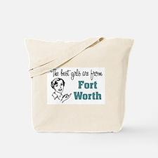 Best Girls Fort Worth Tote Bag