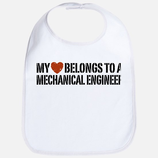 My Heart Belongs to a Mechanical Engineer Bib