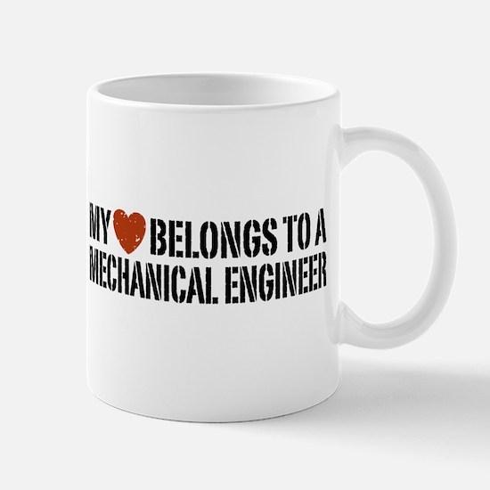 My Heart Belongs to a Mechanical Engineer Mug