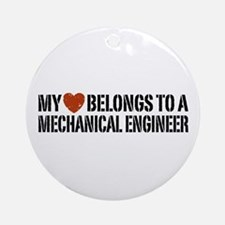My Heart Belongs to a Mechanical Engineer Ornament