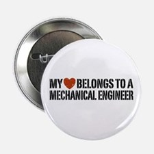 "My Heart Belongs to a Mechanical Engineer 2.25"" Bu"