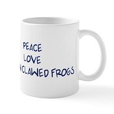 Peace, Love, African Clawed F Mug