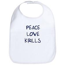 Peace, Love, Krills Bib