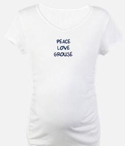 Peace, Love, Grouse Shirt
