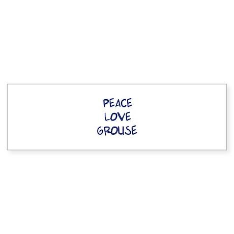 Peace, Love, Grouse Bumper Sticker