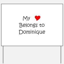 Dominique Yard Sign