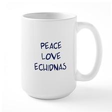 Peace, Love, Echidnas Mug