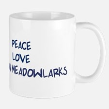 Peace, Love, Eastern Meadowla Mug