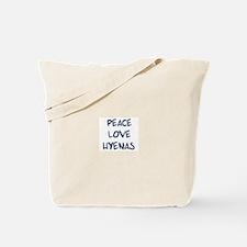 Peace, Love, Hyenas Tote Bag