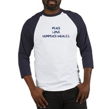 Peace, Love, Humpback Whales Baseball Jersey
