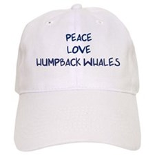 Peace, Love, Humpback Whales Baseball Cap