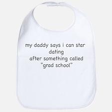 My Daddy Says...Dating Bib