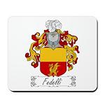 Fedelli Family Crest Mousepad