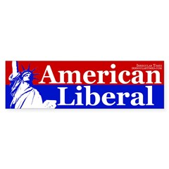 American Liberal (bumper sticker)