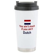 You Ain't Much Travel Mug