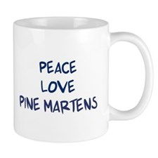 Peace, Love, Pine Martens Mug