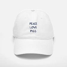 Peace, Love, Pigs Baseball Baseball Cap