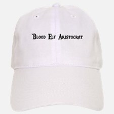 Blood Elf Aristocrat Baseball Baseball Cap
