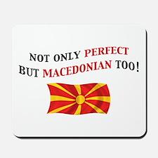Perfect Macedonian 2 Mousepad