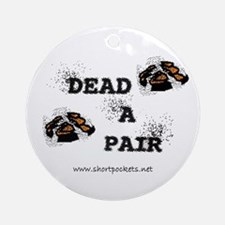 "ShortPockets ""Dead-A-Pair"" Keepsake (Round)"