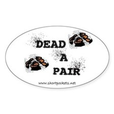 "ShortPockets ""Dead-A-Pair"" Oval Decal"