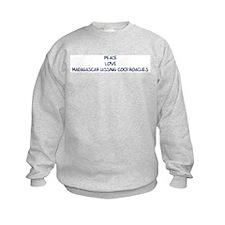 Peace, Love, Madagascar Hissi Sweatshirt