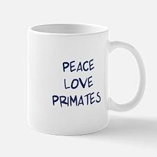 Peace, Love, Primates Mug