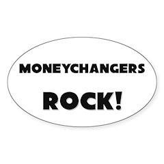 Moneychangers ROCK Oval Decal