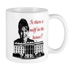 Is there a milf in the house? Mug