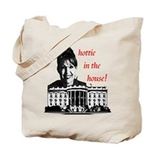 Hottie in the House! Tote Bag